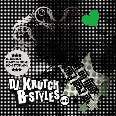 B-Styles vol.3 -The Funky Groove Mix-